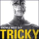 tricky-knowle-west-boy
