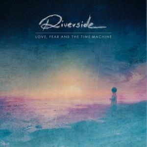 Riverside_LoveFear